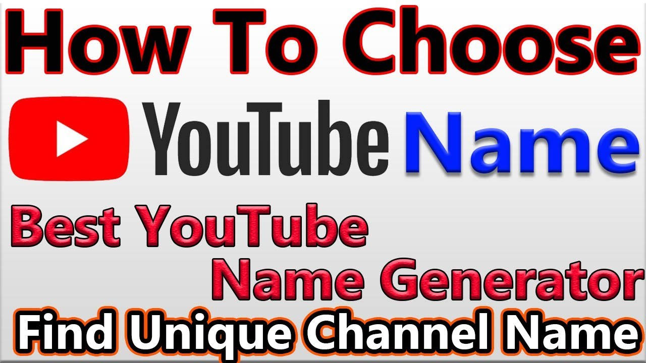 YouTube Channel Name Ideas